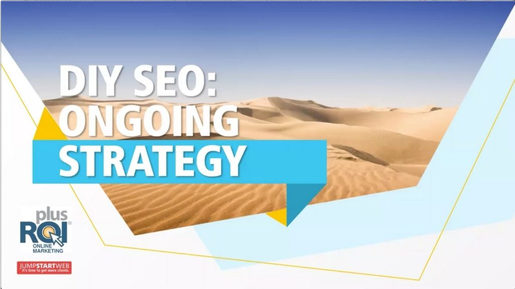 Webinar Recap: DIY SEO – Your Ongoing SEO Strategy