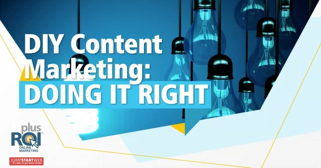 Webinar Recap: DIY Content Marketing: Doing it Right